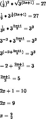 (  \frac{1}{3} )^{2} * \sqrt{ 3^{(2x+1)} } = 27 \\  \\   \frac{1}{9} * 3^{ \frac{1}{2}(2x+1) } = 27 \\  \\  \frac{1}{3^{2}} *3^{  \frac{2x+1}{2}  }= 3^{3}  \\  \\  3^{-2} *3^{  \frac{2x+1}{2}  }=3^{3} \\  \\  3^{(-2+ \frac{2x+1}{2}) }=3^{3} \\  \\ -2+ \frac{2x+1}{2}=3 \\  \\ \frac{2x+1}{2}=5 \\  \\ 2x+1=10 \\  \\ 2x=9 \\  \\ x= \frac{9}{2}