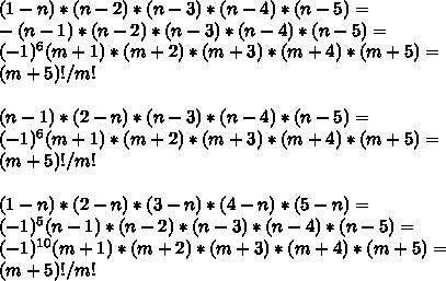(1-n)*(n-2)*(n-3)*(n-4)*(n-5) =\\ -(n-1)*(n-2)*(n-3)*(n-4)*(n-5) =\\ (-1)^6(m+1)*(m+2)*(m+3)*(m+4)*(m+5) =\\ (m+5)!/m!\\\\ (n-1)*(2-n)*(n-3)*(n-4)*(n-5) =\\ (-1)^6(m+1)*(m+2)*(m+3)*(m+4)*(m+5) =\\ (m+5)!/m!\\\\ (1-n)*(2-n)*(3-n)*(4-n)*(5-n) =\\ (-1)^5(n-1)*(n-2)*(n-3)*(n-4)*(n-5)=\\ (-1)^{10}(m+1)*(m+2)*(m+3)*(m+4)*(m+5) =\\ (m+5)!/m!