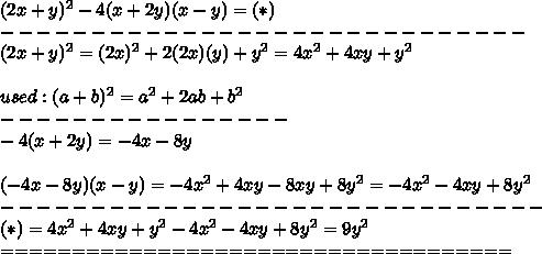 (2x+y)^2-4(x+2y)(x-y)=(*)\\-----------------------------\\(2x+y)^2=(2x)^2+2(2x)(y)+y^2=4x^2+4xy+y^2\\\\used:(a+b)^2=a^2+2ab+b^2\\----------------\\-4(x+2y)=-4x-8y\\\\(-4x-8y)(x-y)=-4x^2+4xy-8xy+8y^2=-4x^2-4xy+8y^2\\------------------------------\\(*)=4x^2+4xy+y^2-4x^2-4xy+8y^2=9y^2\\====================================