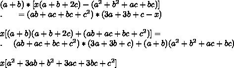 (a+b)*[x(a+b+2c)-(a^2+b^2+ac+bc)]\\.\ \ \ \ \ = (ab+ac+bc+c^2) * (3a+3b+c-x)\\\\x[(a+b)(a+b+2c)+(ab+ac+bc+c^2)]=\\.\ \ \ \ (ab+ac+bc+c^2) * (3a+3b+c)+(a+b)(a^2+b^2+ac+bc)\\\\x[a^2+3ab+b^2+3ac+3bc+c^2]