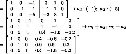 =\left[\begin{array}{ccc}1&0&-1\\0&-1&-1\\0&0&-5\end{array}\right\left|\begin{array}{ccc}0&1&0\\-1&1&0\\-2&8&1\end{array}\right]\to w_2\cdot(-1);\ w_3:(-5)\\=\left[\begin{array}{ccc}1&0&-1\\0&1&1\\0&0&1\end{array}\right\left|\begin{array}{ccc}0&1&0\\1&-1&0\\0.4&-1.6&-0.2\end{array}\right]\to w_1+w_3;\ w_2-w_3\\=\left[\begin{array}{ccc}1&0&0\\0&1&0\\0&0&1\end{array}\right\left|\begin{array}{ccc}0.4&-0.6&-0.2\\0.6&0.6&0.2\\0.4&-1.6&-0.2\end{array}\right]