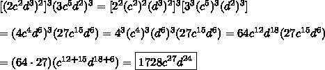 [(2c^2d^3)^2]^3 (3c^5d^2)^3=[2^2(c^2)^2(d^3)^2]^3[3^3(c^5)^3(d^2)^3]\\\\=(4c^4d^6)^3(27c^{15}d^6)=4^3(c^4)^3(d^6)^3(27c^{15}d^6)=64c^{12}d^{18}(27c^{15}d^6)\\\\=(64\cdot27)(c^{12+15}d^{18+6})=\boxed{1728c^{27}d^{24}}