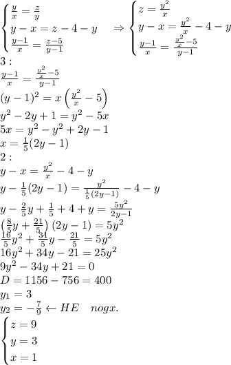 \\\begin{cases}\frac yx=\frac zy\\y-x=z-4-y\\\frac{y-1}x=\frac{z-5}{y-1}\end{cases}\Rightarrow\begin{cases}z=\frac{y^2}x\\y-x=\frac{y^2}x-4-y\\\frac{y-1}x=\frac{\frac{y^2}x-5}{y-1}\end{cases}\\3:\\\frac{y-1}x=\frac{\frac{y^2}x-5}{y-1}\\(y-1)^2=x\left(\frac{y^2}{x}-5\right)\\y^2-2y+1=y^2-5x\\5x=y^2-y^2+2y-1\\x=\frac15(2y-1)\\2:\\y-x=\frac{y^2}x-4-y\\y-\frac15(2y-1)=\frac{y^2}{\frac15(2y-1)}-4-y\\y-\frac25y+\frac15+4+y=\frac{5y^2}{2y-1}\\\left(\frac85y+\frac{21}{5}\right)(2y-1)={5y^2}\\\frac{16}{5}y^2+\frac{34}{5}y-\frac{21}{5}=5y^2\\16y^2+34y-21=25y^2\\9y^2-34y+21=0\\D=1156-756=400\\y_1=3\\y_2=-\frac79\leftarrow HE\quad nogx.\\\begin{cases}z=9\\y=3\\x=1\end{cases}