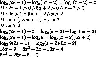 \\\log_3(2x-1)-\log_3(5x+2)=\log_3(x-2)-2\\ D:2x-1>0 \wedge 5x+2>0 \wedge x-2>0\\ D:2x>1 \wedge 5x>-2 \wedge x>2\\ D:x>\frac{1}{2} \wedge x>-\frac{2}{5} \wedge x>2\\ D:x>2\\ \log_3(2x-1)+2=\log_3(x-2)+\log_3(5x+2)\\ \log_3(2x-1)+\log_39=\log_3(x-2)(5x+2)\\ \log_39(2x-1)=\log_3(x-2)(5x+2)\\ 18x-9=5x^2+2x-10x-4\\ 5x^2-26x+5=0\\\\