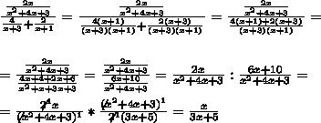 \frac{\frac{2x}{x^2+4x+3}}{\frac{4}{x+3}+\frac{2}{x+1}}= \frac{\frac{2x}{x^2+4x+3}}{\frac{4(x+1)}{(x+3)(x+1)}+\frac{2(x+3)}{(x+3)(x+1)}} = \frac{\frac{2x}{x^2+4x+3}}{\frac{4(x+1)+2(x+3)}{(x+3)(x+1)} } = \\ \\ \\= \frac{\frac{2x}{x^2+4x+3}}{\frac{ 4x+4+2x+6}{x^2+x+3x+3 } } = \frac{\frac{2x}{x^2+4x+3}}{\frac{ 6x+10}{x^2+4x+3 } } = \frac{2x}{x^2+4x+3} : \frac{ 6x+10}{x^2+4x+3 }= \\ \\ = \frac{\not2^1x}{\not(x^2+4x+3)^{1}}*\frac{\not(x^2+4x+3 )^{1}}{ \not2^{1}(3x+5)}= \frac{x}{3x+5}