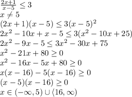 \frac{2x+1}{x-5}\leq3\
