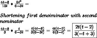 \frac{4t-8}{15t}*\frac{5t^2}{6-3t}=\\\\ Shortening\ first\ denoiminator\ with\ second\\ nominator\\\frac{4t-8}{3}*\frac{t}{6-3t}=\frac{t(4t-8)}{3(6-3t)}=\frac{4t(t-2)}{6(3-t)}=\boxed{\frac{2t(t-2)}{3(-t+3)}}