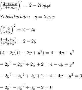 \left(\frac{2-log_4x}{1+log_4x}\right)^2=2-2log_4x\