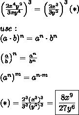 \left(\frac{2x^4y^2}{3xy^4}\right)^3=\left(\frac{2x^3}{3y^2}\right)^3(*)\\\\use:\\(a\cdot b)^n=a^n\cdot b^n\\\\\left(\frac{a}{b}\right)^n=\frac{a^n}{b^n}\\\\\left(a^n\right)^m=a^{n\cdot m}\\\\(*)=\frac{2^3(x^3)^3}{3^3(y^2)^3}=\boxed{\frac{8x^9}{27y^6}}
