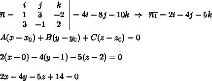 overline {n}=  leftbegin{array}{ccc}ijk13-23-12end{array}right =4i-8j-10k; Rightarrow ; ; overline{n_1}=2i-4j-5kA(x-x_0)+B(y-y_0)+C(z-z_0)=02(x-0)-4(y-1)-5(z-2)=02x-4y-5z+14=0