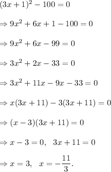 Determine the solution set of (3x + 1)2 - 100 = 0. {3, -3 ...