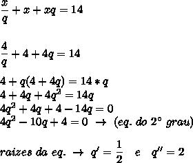 \dfrac{x}{q}+x+xq=14\\\\\\ \dfrac{4}{q}+4+4q=14\\\\ 4+q(4+4q)=14*q\\4+4q+4q^2=14q\\4q^2+4q+4-14q=0\\4q^2-10q+4=0~\to~(eq.~do~2\°~grau)\\\\raizes~da~eq.~\to~q'=\dfrac{1}{2}~~~e~~~q''=2