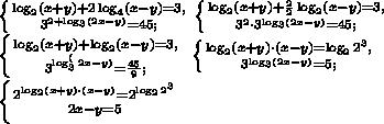 \left \{ {{\log_2(x+y)+2\log_4(x-y)=3,} \atop {3^{2+\log_3(2x-y)}=45;}} \right.  \left \{ {{\log_2(x+y)+\frac22\log_2(x-y)=3,} \atop {3^{2}\cdot3^{\log_3(2x-y)}=45;}} \right.\\ \left \{ {{\log_2(x+y)+\log_2(x-y)=3,} \atop {3^{\log_3^(2x-y)}=\frac{45}{9};}} \right. \  \left \{ {{\log_2(x+y)\cdot(x-y)=\log_22^3,} \atop {3^{\log_3(2x-y)}=5;}} \right.\\ \left \{ {{2^{\log_2(x+y)\cdot(x-y)}=2^{\log_22^3}} \atop {2x-y=5}} \right.  \\