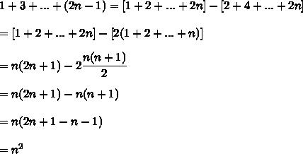 1+3+...+(2n-1)=[1+2+...+2n]-[2+4+...+2n]\\ \\ =[1+2+...+2n]-[2(1+2+...+n)]\\ \\ =n(2n+1)-2\dfrac{n(n+1)}{2}\\ \\ =n(2n+1)-n(n+1) \\ \\ =n(2n+1-n-1)\\ \\ =n^2