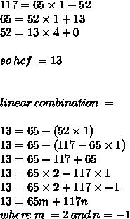 117 = 65 \times 1 + 52 \ 65 = 52 \times 1