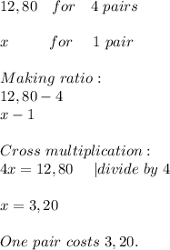 12,80\ \ \ for\ \ \ 4\ pairs\\