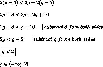 2(g+4) < 3g-2(g-5)\\\\2g+8 < 3g-2g+10\\\\2g+8 < g+10\ \ \ \  \ subtract\ 8\ fom\ both\ sides\\\\2g < g+2\ \ \ \ \  subtract\ g\ from\ both\ sides\\\\\boxed{g < 2}\\\\g\in(-\infty;\ 2)