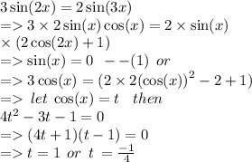 if 3sin2x=2sin3x and0<