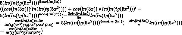 5(ln(ln(tg(5x^2))))^{5cos(ln(3x))}\\((cos(ln(3x)))'ln(ln(tg(5x^2))))+cos(ln(3x))*ln(ln(tg(5x^2)))'=\\ 5(ln(ln(tg(5x^2))))^{5cos(ln(3x))} (-\frac{3sin(ln(3x))}{3x}ln(ln(tg(5x^2)))\\+\frac {cos(ln(3x))*10x}{ln(tg(5x^2))tg(5x^2)cos^2 (5x))}=5(ln(ln(tg(5x^2))))^{5cos(ln(3x))}(-\frac{sin(ln(3x))}{x}ln(ln(tg(5x^2)))\\+\frac {cos(ln(3x))*20x}{ln(tg(5x^2))sin(5x^2)})