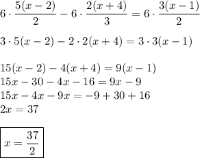 6\cdot\dfrac{5(x-2)}{2} - 6\cdot \dfrac{2(x+4)}{3}= 6\cdot\dfrac{3(x-1)}{2} \\  \\ 3\cdot5(x-2)-2\cdot2(x+4)= 3\cdot3(x-1) \\  \\ 15(x-2)-4(x+4)=9(x-1) \\ 15x-30-4x-16=9x-9 \\ 15x-4x-9x=-9+30+16 \\ 2x=37 \\  \\ \boxed{x=\dfrac{37}{2}}