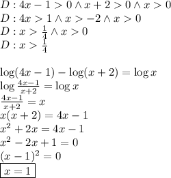 D:4x-1>0 \wedge x+2 >0 \wedge x>0\\D:4x>1 \wedge x>-2 \wedge x>0\\D:x>\frac{1}{4} \wedge x>0\\D:x>\frac{1}{4}\\\\\log(4x-1)-\log(x+2)=\log x\\\log\frac{4x-1}{x+2}=\log x\\\frac{4x-1}{x+2}=x\\x(x+2)=4x-1\\x^2+2x=4x-1\\x^2-2x+1=0\\(x-1)^2=0\\\boxed{x=1}