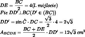 DE=\dfrac{BC}{2}=4 (l. \; mijlocie)\\Fie \;DD' \bot BC(D'\in(BC))\\DD'=\sin \hat{C} \cdot DC=\dfrac{\sqrt3}{2}\cdot4=2\sqrt3 \\ A_{BCDE}=\dfrac{BC+DE}{2}\cdot DD'=12\sqrt3 \; cm^2