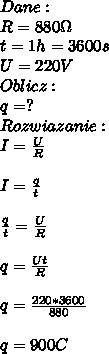 Dane:\\ R=880\Omega\\ t=1h=3600s\\ U=220V\\ Oblicz:\\ q=?\\ Rozwiazanie:\\ I=\frac{U}{R}\\\\ I=\frac{q}{t}\\\\ \frac{q}{t}=\frac{U}{R}\\\\ q=\frac{Ut}{R}\\\\ q=\frac{220*3600}{880}\\\\ q=900C