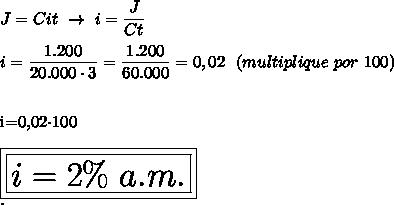 J=Cit~\to~i= \dfrac{J}{Ct}\\\\i= \dfrac{1.200}{20.000\cdot3}= \dfrac{1.200}{60.000}=0,02~~(multiplique~por~100)\\\\i=0,02\cdot100\\\\\huge\boxed{\boxed{i=2\%~a.m.}}\\.