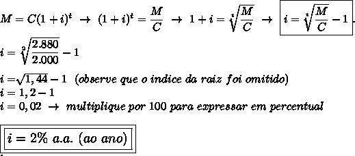 M=C(1+i)^t~\to~(1+i)^t= \dfrac{M}{C}~\to~1+i= \sqrt[t]{ \dfrac{M}{C} }~\to~\boxed{i= \sqrt[t]{ \dfrac{M}{C} }-1}.\\\\i= \sqrt[2]{ \dfrac{2.880}{2.000} }-1\\\\i=  \sqrt[]{1,44}-1~~(observe~que~o~indice~da~raiz~foi~omitido)\\i=1,2-1\\i=0,02~\to~multiplique~por~100~para~expressar~em~percentual\\\\\large\boxed{\boxed{i=2\%~a.a.~(ao~ano)}}\\.