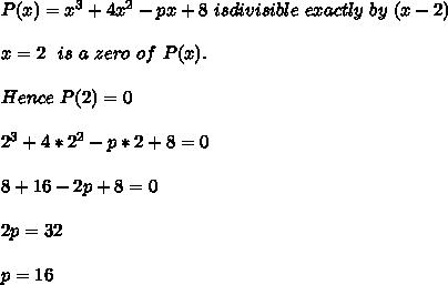 P(x)=x^3+4x^2-px+8\ is divisible\ exactly\ by\ (x-2) \\ \\x = 2\ \ is\ a\ zero\ of\ P(x).\\ \\Hence\ P(2)=0\\ \\2^3+4*2^2-p*2+8=0\\ \\8+16-2p+8=0\\ \\2p=32\\ \\p=16\\
