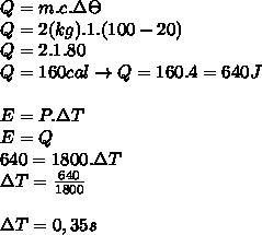 Q=m.c.\Delta\Theta\\ Q=2(kg).1.(100-20)\\ Q=2.1.80\\ Q=160cal \rightarrow Q=160.4 = 640J\\ \\ E=P.\Delta T \\ E=Q\\ 640=1800.\Delta T \\ \Delta T=\frac{640}{1800}\\ \\ \Delta T=0,35s