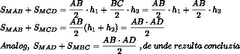 S_{MAB}+S_{MCD}=\dfrac{AB}{2}\cdot h_1+ \dfrac{BC}{2}\cdot h_2=\dfrac{AB}{2}\cdot h_1+ \dfrac{AB}{2}\cdot h_2\\S_{MAB}+S_{MCD}=\dfrac{AB}{2}(h_1+h_2)=\dfrac{AB\cdot AD}{2}\\Analog, \; S_{MAD}+S_{MBC}=\dfrac{AB\cdot AD}{2}\; , de\; unde\; rezulta\; concluzia