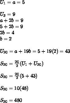 U_1=a=5\\\\U_3=9\\a+2b=9\\5+2b=9\\2b=4\\b=2\\\\U_{20}=a+19b=5+19(2)=43\\\\S_{20}= \frac{20}{2}(U_1+U_{20}) \\\\S_{20}= \frac{20}{2}(5+43) \\\\S_{20}= 10(48) \\\\S_{20}= 480 \\\\