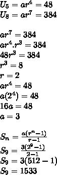 U_5=ar^4=48\\U_8=ar^7=384\\\\ar^7=384\\ar^4.r^3=384\\48r^3=384\\r^3=8\\r=2\\ar^4=48\\a(2^4)=48\\16a=48\\a=3\\\\S_n=\frac{a(r^n-1)}{r-1}\\S_9=\frac{3(2^9-1)}{2-1}\\S_9=3(512-1)\\S_9=1533