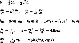 V = \frac{1}{3}bh = \frac{1}{3} a^2 h\\ \\\frac{dV}{dt}=a^2\frac{dh}{dt},\ \ \ \frac{dh}{dt}=\frac{1}{a^2}\frac{dV}{dt}\\ \\h_0=8cm, a_0=6cm,h=water-level=6cm\\ \\\frac{h}{h_0}=\frac{a}{a_0},\ \ \ \ a=\frac{a_0h}{h_0}=\frac{6*6}{8}=4.5cm\\ \\\frac{dh}{dt}=\frac{1}{4.5^2}25 = 1.23456790\ cm/s