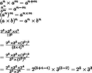 a^n\times a^m=a^{n+m} \\ \frac{a^n}{a^m}=a^{n-m} \\ (a^n)^m=a^{n\times m}  \\ (a\times b)^n=a^n\times b^n\\  \\  \frac{2^5\times 3^5\times 4^2 }{12^2} \\  \\ = \frac{2^5\times 3^5\times (2^2)^2 }{(3\times 4)^2} \\  \\ =\frac{2^5\times 3^5\times (2^2)^2 }{3^2\times (2^2)^2} \\  \\ =\frac{2^5\times 3^5\times 2^4 }{3^2\times 2^4}=2^{(5+4-4)}\times 3^{(5-2)}=2^5\times 3^3