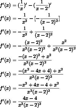 f'(x)=(\dfrac{1}{x})'-(\dfrac{1}{x-2})'\\\\f'(x)=-\dfrac{1}{x^2}-[-\dfrac{1}{(x-2)^2}]\\\\f'(x)=-\dfrac{1}{x^2}+\dfrac{1}{(x-2)^2}\\\\f'(x)=-\dfrac{(x-2)^2}{x^2(x-2)^2}+\dfrac{x^2}{x^2(x-2)^2}\\\\f'(x)=\dfrac{-(x-2)^2+x^2}{x^2(x-2)^2}\\\\f'(x)=\dfrac{-(x^2-4x+4)+x^2}{x^2(x-2)^2}\\\\f'(x)=\dfrac{-x^2+4x-4+x^2}{x^2(x-2)^2}\\\\f'(x)=\dfrac{4x-4}{x^2(x-2)^2}