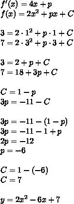 f'(x)=4x+p\\f(x)=2x^2+px+C\\\\3=2\cdot1^2+p\cdot1+C\\7=2\cdot3^2+p\cdot3+C\\\\3=2+p+C\\7=18+3p+C\\\\C=1-p\\3p=-11-C\\\\3p=-11-(1-p)\\3p=-11-1+p\\2p=-12\\p=-6\\\\C=1-(-6)\\C=7\\\\y=2x^2-6x+7