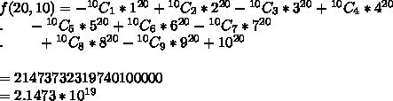 f(20,10)=-{}^{10}C_1*1^{20}+{}^{10}C_2*2^{20}-{}^{10}C_3*3^{20}+{}^{10}C_4*4^{20}\\.\ \ \ \ \ -{}^{10}C_5*5^{20}+{}^{10}C_6*6^{20}-{}^{10}C_7*7^{20}\\. \ \ \ \ \ \ \ +{}^{10}C_8*8^{20}-{}^{10}C_9*9^{20}+10^{20}\\\\=21473732319740100000\\=2.1473*10^{19}