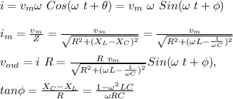 i = v_m \omega\ Cos(\omega\ t+\theta)=v_m\ \omega\ Sin(\omega\ t+\phi)\\\\i_m=\frac{v_m}{Z}=\frac{v_m}{\sqrt{R^2+(X_L-X_C)^2}}=\frac{v_m}{\sqrt{R^2+(\omega L-\frac{1}{\omega C})^2}}\\\\v_{out}=i\ R=\frac{R\ v_m}{\sqrt{R^2+(\omega L-\frac{1}{\omega C})^2}}Sin(\omega\ t+\phi),\\\\tan\phi=\frac{X_C-X_L}{R}=\frac{1-\omega^2LC}{\omega RC}\\\\