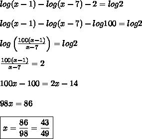 log(x-1)-log(x-7)-2=log2\\\\log(x-1)-log(x-7)-log100=log2\\\\log\left(\frac{100(x-1)}{x-7}\right)=log2\\\\\frac{100(x-1)}{x-7}=2\\\\100x-100=2x-14\\\\98x=86\\\\\boxed{x=\frac{86}{98}=\frac{43}{49}}