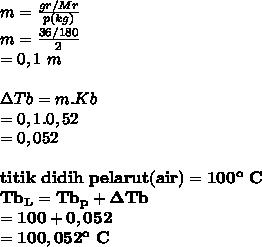 m= \frac{gr/Mr}{p(kg)}  \\ m= \frac{36/180}{2} \\ =0,1~m \\  \\  \Delta Tb=m.Kb \\ =0,1.0,52 \\ = 0,052 \\  \\ \mathbf{titik~didih~pelarut(air)=100^o~C} \\  \mathbf{Tb_L=Tb_p+\Delta Tb} \\ \mathbf{=100+0,052} \\ \mathbf{=100,052^o~C}