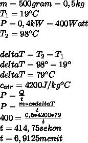 m=500gram=0,5 kg \\ T_1=19^oC \\ P=0,4kW=400Watt \\ T_2=98^oC \\  \\ deltaT=T_2-T_1 \\ deltaT=98^o-19^o \\ deltaT=79^oC \\ c_{air}=4200J/kg^oC \\ P= \frac{Q}{t}  \\ P= \frac{m*c*deltaT}{t} \\ 400= \frac{0,5*4200*79}{t} \\ t=414,75 sekon \\ t=6,9125 menit