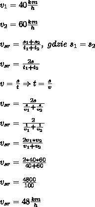 v_1=40\frac{km}{h}\\\\ v_2=60\frac{km}{h}\\\\ v_{sr}=\frac{s_1+s_2}{t_1+t_2},\ gdzie\ s_1=s_2\\\\ v_{sr}=\frac{2s}{t_1+t_2}\\\\ v=\frac{s}{t}\Rightarrow t=\frac{s}{v}\\\\ v_{sr}=\frac{2s}{\frac{s}{v_1}+\frac{s}{v_2}}\\\\ v_{sr}=\frac{2}{\frac{1}{v_1}+\frac{1}{v_2}}\\\\ v_{sr}=\frac{2v_1*v_2}{v_1+v_2}\\\\ v_{sr}=\frac{2*40*60}{40+60}\\\\ v_{sr}=\frac{4800}{100}\\\\ v_{sr}=48\frac{km}{h}