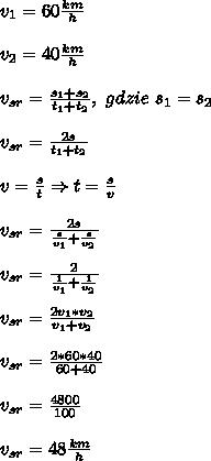 v_1=60\frac{km}{h}\\\\ v_2=40\frac{km}{h}\\\\ v_{sr}=\frac{s_1+s_2}{t_1+t_2},\ gdzie\ s_1=s_2\\\\ v_{sr}=\frac{2s}{t_1+t_2}\\\\ v=\frac{s}{t}\Rightarrow t=\frac{s}{v}\\\\ v_{sr}=\frac{2s}{\frac{s}{v_1}+\frac{s}{v_2}}\\\\ v_{sr}=\frac{2}{\frac{1}{v_1}+\frac{1}{v_2}}\\\\ v_{sr}=\frac{2v_1*v_2}{v_1+v_2}\\\\ v_{sr}=\frac{2*60*40}{60+40}\\\\ v_{sr}=\frac{4800}{100}\\\\ v_{sr}=48\frac{km}{h}