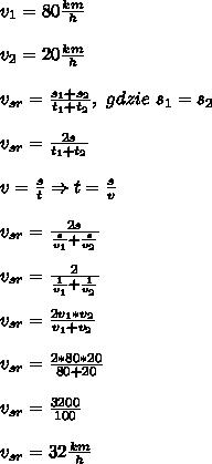 v_1=80\frac{km}{h}\\\\ v_2=20\frac{km}{h}\\\\ v_{sr}=\frac{s_1+s_2}{t_1+t_2},\ gdzie\ s_1=s_2\\\\ v_{sr}=\frac{2s}{t_1+t_2}\\\\ v=\frac{s}{t}\Rightarrow t=\frac{s}{v}\\\\ v_{sr}=\frac{2s}{\frac{s}{v_1}+\frac{s}{v_2}}\\\\ v_{sr}=\frac{2}{\frac{1}{v_1}+\frac{1}{v_2}}\\\\ v_{sr}=\frac{2v_1*v_2}{v_1+v_2}\\\\ v_{sr}=\frac{2*80*20}{80+20}\\\\ v_{sr}=\frac{3200}{100}\\\\ v_{sr}=32\frac{km}{h}