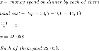 x-\ money\ spend\ on\ dinner\ by\ each\ of\ them\\